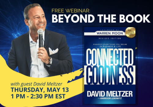 David Meltzer Connected To Goodness